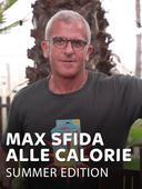 Max sfida alle calorie summer edition