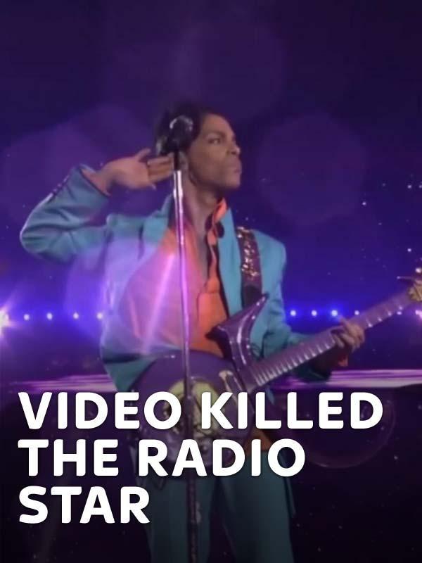 Video Killed the Radio Star
