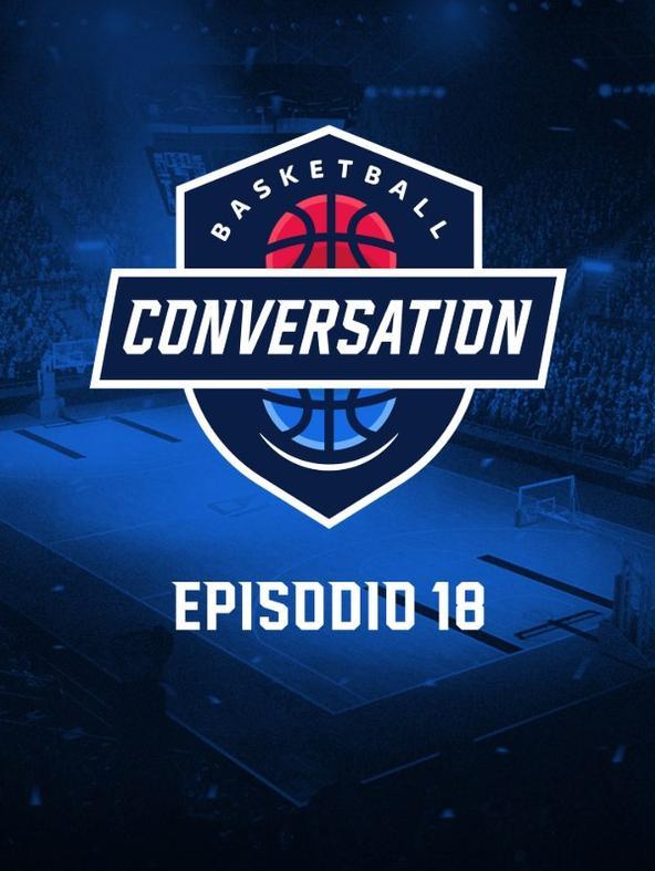 S2021 Ep18 - Basketball Conversation
