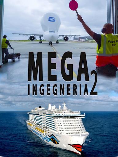 S2 Ep4 - Mega-ingegneria