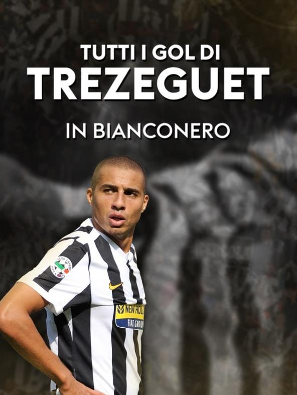 Tutti i gol di Trezeguet in bianconero