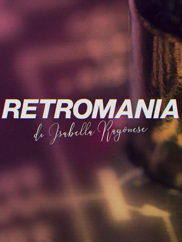 Retromania di Isabella Ragonese -