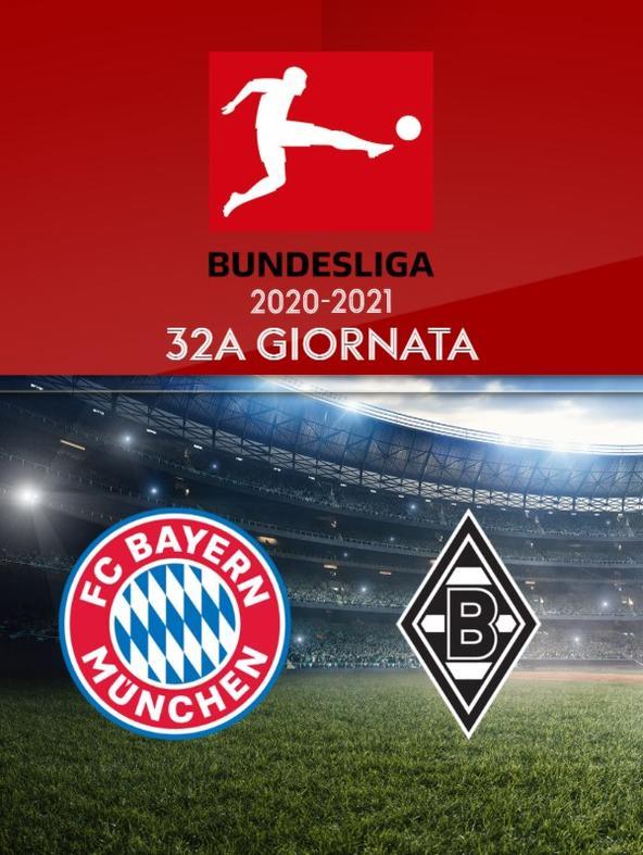 Bayern Monaco - Borussia Moenchengladbach. 32a g.