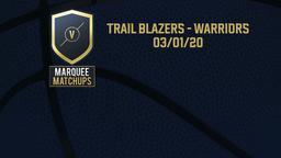 Trail Blazers - Warriors 03/01/20