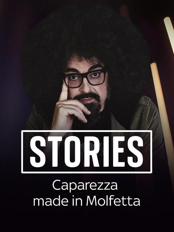 Stories - Caparezza Made in Molfetta