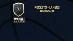 Rockets - Lakers 06/02/20