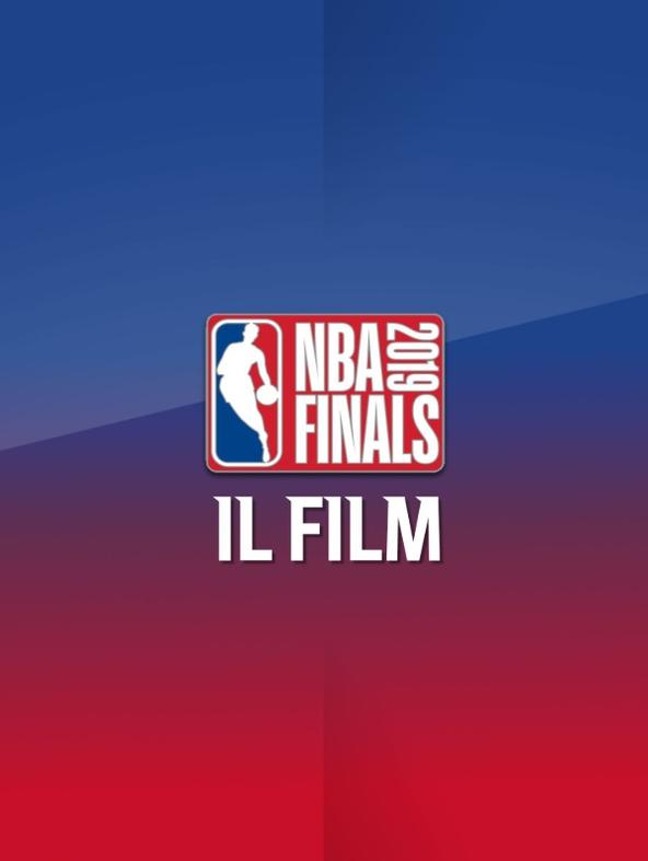 NBA Finals 2019: Il Film