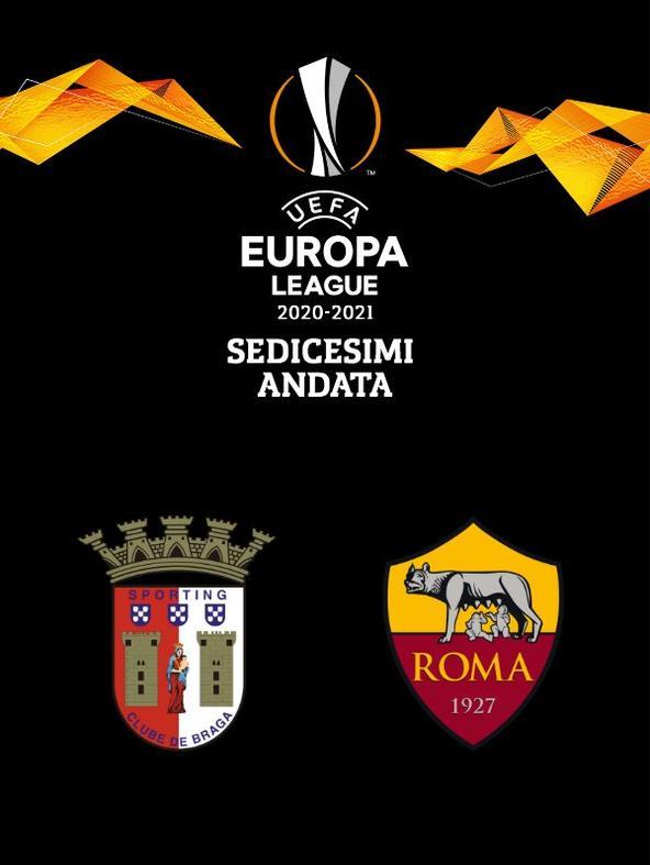 Braga - Roma. Sedicesimi Andata