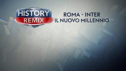 Roma-Inter Il nuovo Millennio