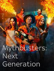 S1 Ep3 - MythBusters: Next Generation