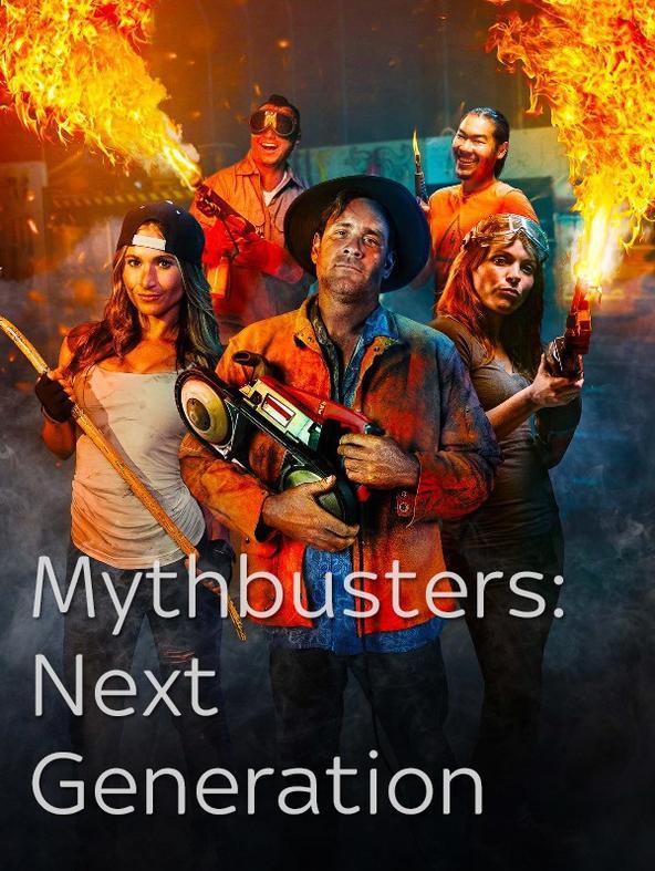 MythBusters: Next Generation