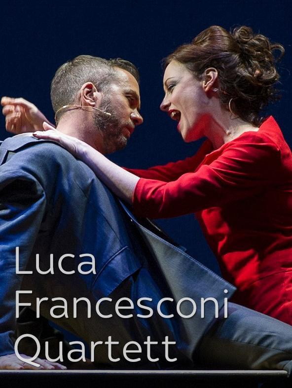 Luca Francesconi - Quartett