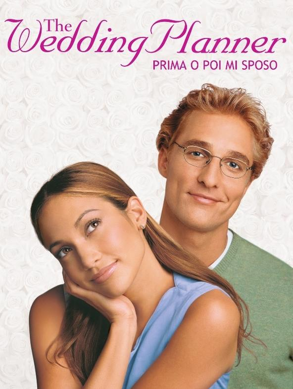 The Wedding Planner-Prima o poi mi sposo