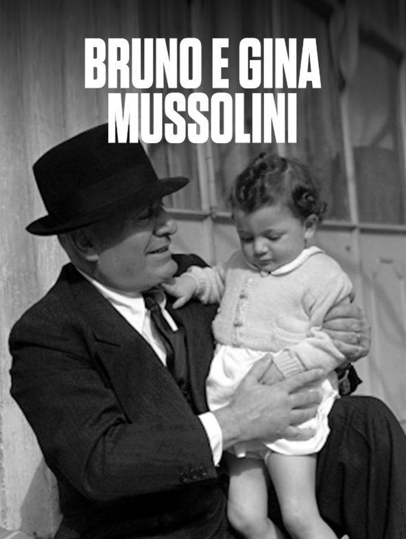 Bruno e Gina Mussolini