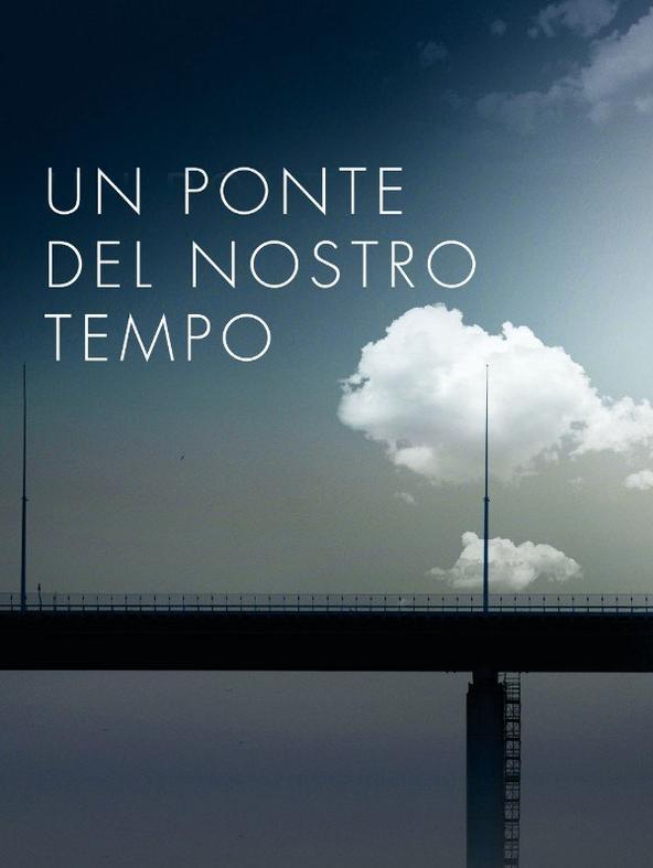 Un ponte del nostro tempo