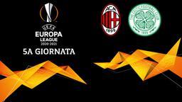 Milan - Celtic. 5a g.