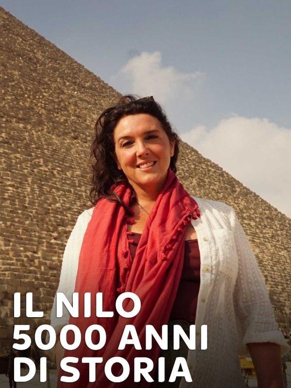 Il Nilo - 5000 anni di storia
