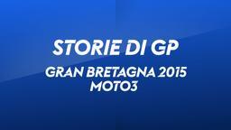 G. Bretagna, Silverstone 2015. Moto3