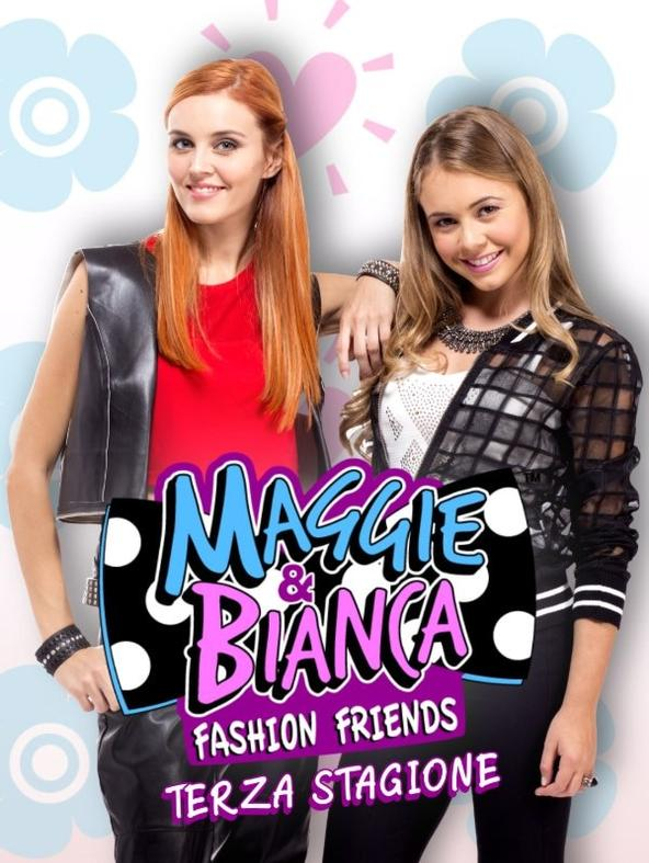 Maggie & Bianca Fashion Friends