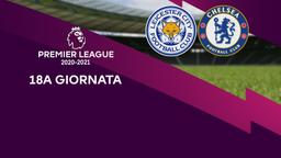 Leicester - Chelsea. 18a g.