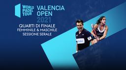 Valencia Open Quarti F/M Sessione serale