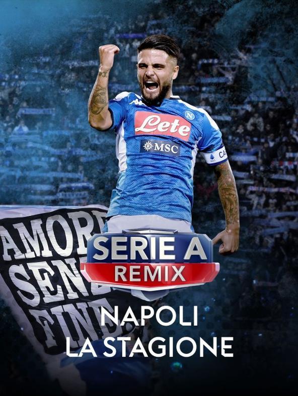 Serie A Remix Napoli la stagione