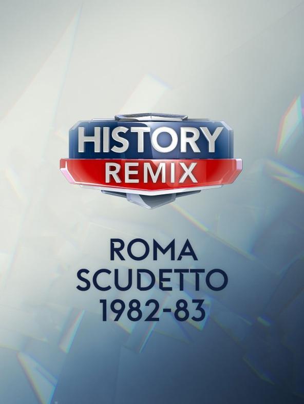 History Remix Roma Scudetto 1982-83
