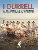 I Durrell - La mia famiglia e altri animali