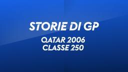 Qatar, Losail 2006. Classe 250