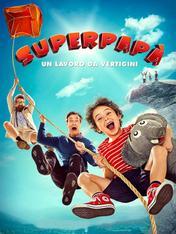 Superpapa': un lavoro da vertigini