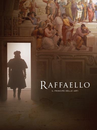 Raffaello - Il principe delle arti