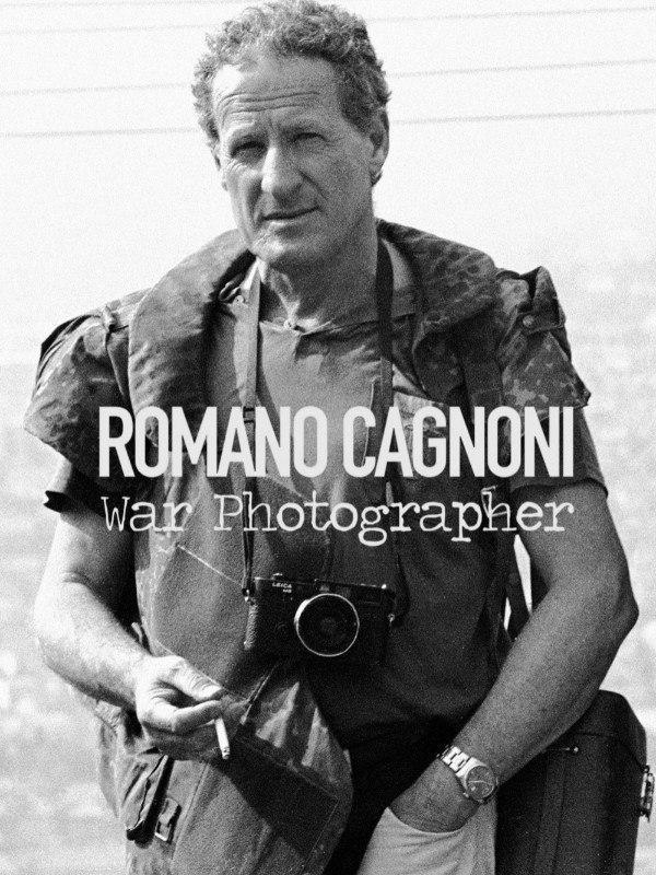 Romano Cagnoni - Fotografo di guerra