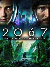 2067 - Battaglia per il futuro