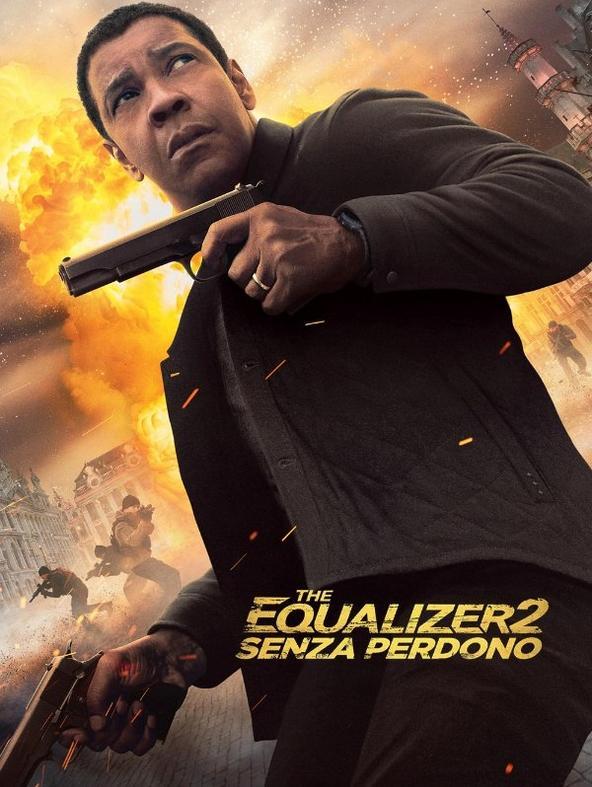 The Equalizer 2 - Senza Perdono