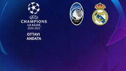 Atalanta - Real Madrid. Ottavi Andata