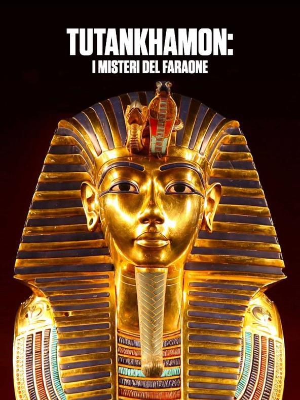 Tutankhamon: i misteri del faraone-