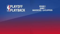 Mavericks - LA Clippers. Round 1 Game 1