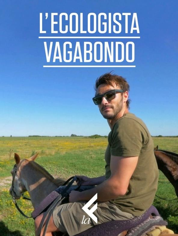 S1 Ep7 - RED - L'ecologista vagabondo
