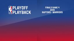 2019: Raptors - Warriors. Finals Game 4
