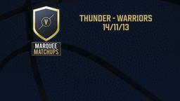 Thunder - Warriors 14/11/13