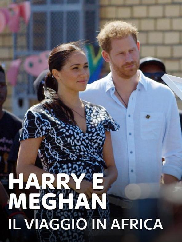 Harry e Meghan: il viaggio in Africa