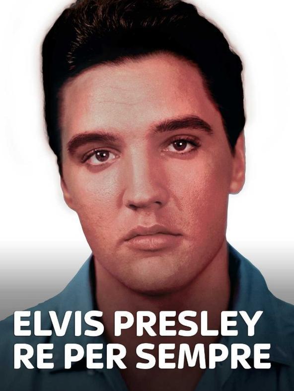 Elvis Presley - Re per sempre