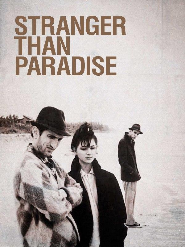 Stranger than Paradise - Piu' strano del paradiso
