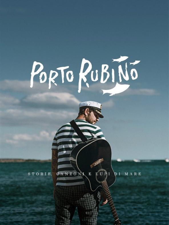 Porto Rubino - Storie, canzoni e lupi di mare