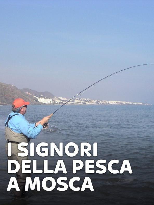 S2 Ep2 - I signori della pesca a mosca 2