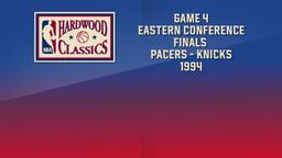 Pacers - Knicks 1994. Game 4 Eastern Conference Finals