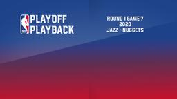 2020: Jazz - Nuggets. Round 1 Game 7