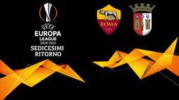 Roma - Braga. Sedicesimi Ritorno