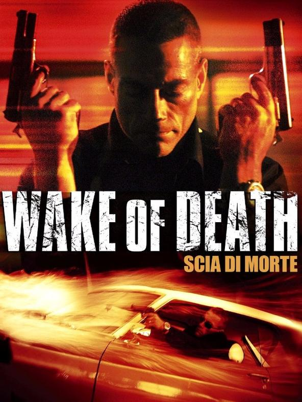 Wake of Death - Scia di morte