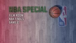 Film Room NBA Finals Game 2